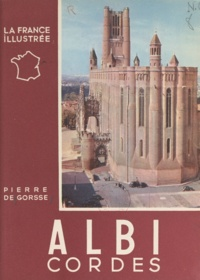 Pierre de Gorsse et Jean Dieuzaide - Albi - Cordes.