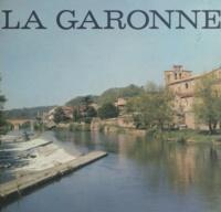 Pierre de Gorsse et Jean Norbert - Les pays de Garonne.