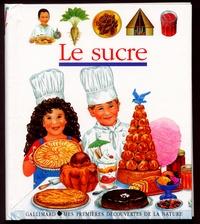 Pierre de Hugo et Gismonde Curiace - Le sucre.