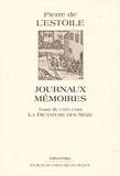Pierre de L'Estoile - Journaux mémoires - Tome 3, La dictature des Sèzes.
