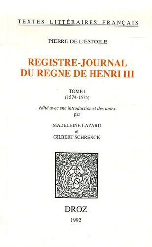 Pierre de L'Estoile - Registre-Journal du règne de Henri III - Tome 2 (1576-1578).