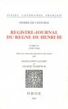 Pierre de L'Estoile - Registre-journal du règne de Henri III - Tome 4 (1582-1584).