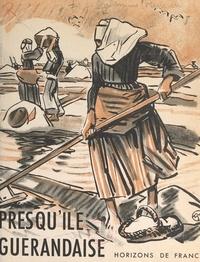 Pierre de La Condamine et  Collectif - Presqu'île guérandaise - Avec 98 héliogravures.