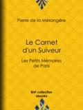 Pierre de la Mésangère - Le Carnet d'un Suiveur - Les Petits Mémoires de Paris.