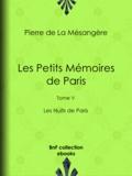 Pierre de la Mésangère et Henri Boutet - Les Petits Mémoires de Paris - Tome V - Les Nuits de Paris.