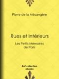 Pierre de la Mésangère - Rues et Intérieurs - Les Petits Mémoires de Paris.
