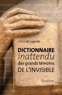 Dictionnaire inattendu des grands témoins de l'Invisible - Pierre de Lagarde pdf epub