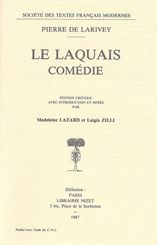 Pierre de Larivey - Le Laquais.