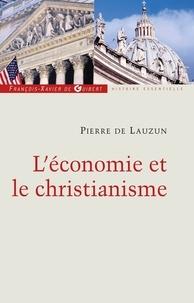 Pierre de Lauzun - L'économie et le christianisme.