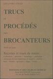 Pierre de Lune - Trucs et procédés des brocanteurs.