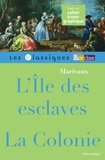 Pierre de Marivaux - L'île des esclaves ; La colonie.