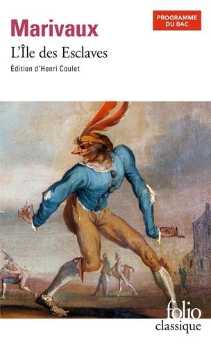 Henri Coulet et Pierre de Marivaux - L'Ile des Esclaves.