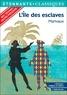 """Pierre de Marivaux - L'île des esclaves - Programme nouveau bac 2021 1re. Parcours """"Maîtres et valets""""."""