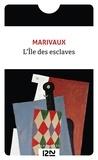 Pierre de Marivaux - L'Ile des esclaves - Suivie de La Colonie.