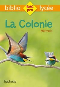Pierre de Marivaux - La colonie.