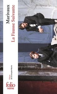 Téléchargements ebook gratuits en ligne pour kindle La Fausse Suivante  - Ou Le Fourbe puni DJVU iBook PDB par Pierre de Marivaux