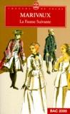 Pierre de Marivaux - La fausse suivante.