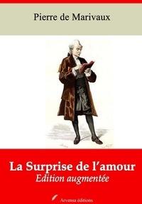 Pierre de Marivaux - La Surprise de l'amour – suivi d'annexes - Nouvelle édition 2019.