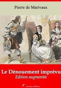 Pierre de Marivaux - Le Dénouement imprévu – suivi d'annexes - Nouvelle édition 2019.