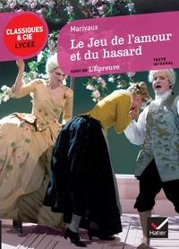 E-books téléchargement gratuit deutsh Le Jeu de l'amour et du hasard (1730)  - Suivi de L'Epreuve (1740) DJVU (French Edition) 9782218954344