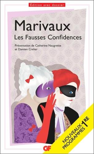 """Les Fausses confidences. Programme nouveau BAC 2022 1re - Parcours """"Théâtre et stratagème""""  édition revue et augmentée"""