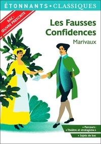 """Pierre de Marivaux - Les Fausses Confidences - Programme nouveau bac 2021 1re. Parcours """"Théâtre et stratagème""""."""