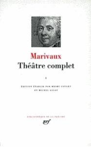 Pierre de Marivaux - Théâtre complet - Tome 1.