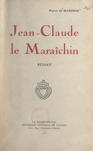 Pierre de Mazenod - Jean-Claude le Maraîchin.