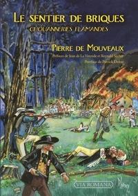 Pierre de Mouveaux - Le sentier de briques.