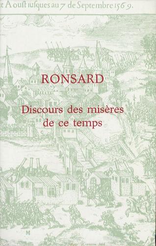 Pierre de Ronsard - Discours des misères de ce temps.