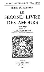 Pierre de Ronsard - Le second Livre des amours.
