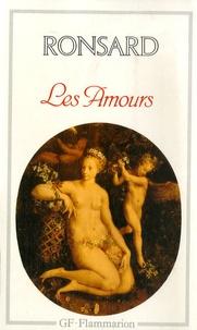 Pierre de Ronsard - Les Amours (1552-1584).