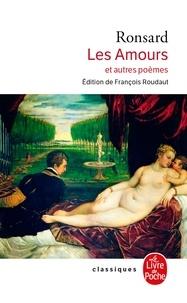 Pierre de Ronsard - Les Amours (Nouvelle édition).