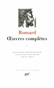 Pierre de Ronsard - Oeuvres complètes - Tome 1.