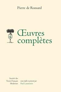 Pierre de Ronsard - Oeuvres complètes - Tomes I à VII.