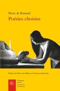 Pierre de Ronsard - Poésies choisies.