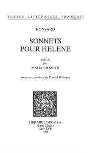 Pierre de Ronsard - Sonnets pour Hélène.