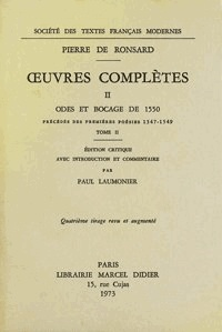 Pierre de Ronsard - Tome II - Odes et Bocage de 1550.