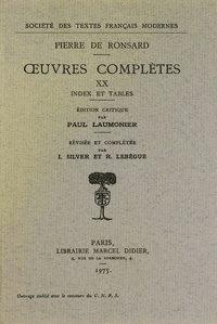 Pierre de Ronsard - Tome XX - Index et tables.