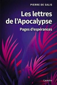 Pierre de Salis - Les lettres de l'Apocalypse - Parcours bibliques.