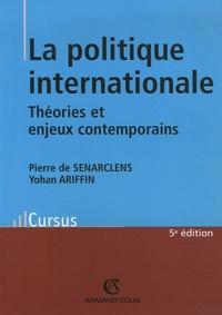 Pierre de Senarclens - La politique internationale - Théorie et enjeux contemporains.