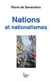 Pierre de Senarclens - Nations et nationalismes.