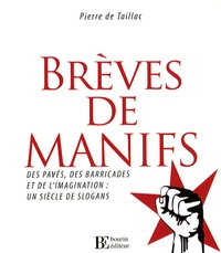 Brèves de manifs - Des pavés, des barricades et de limagination : un siècle de slogans.pdf