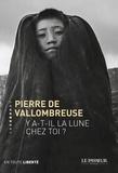Pierre de Vallombreuse - Y a-t-il la lune chez toi ?.