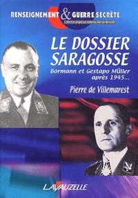 Le dossier Saragosse - Martin Bormann et Gestapo-Müller après 1945.pdf