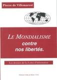 Pierre de Villemarest - Le mondialisme contre nos libertés.