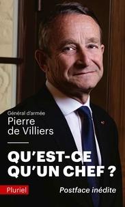 Pierre de Villiers - Qu'est-ce qu'un chef ?.