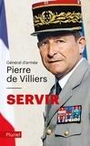 Pierre de Villiers - Servir.