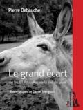 Pierre Debauche et Daniel Mesguich - Le grand écart - ou les 51 nouvelles de la joie de vivre.