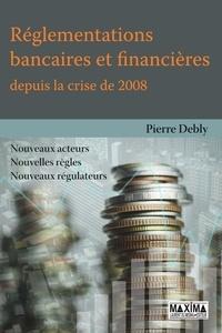 Galabria.be Réglementations bancaires et financières depuis la crise de 2008 - Nouveaux acteur, nouvelles règles, nouveaux régulateurs Image
